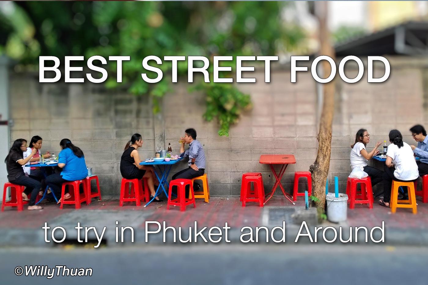 10 Best Phuket Street Food