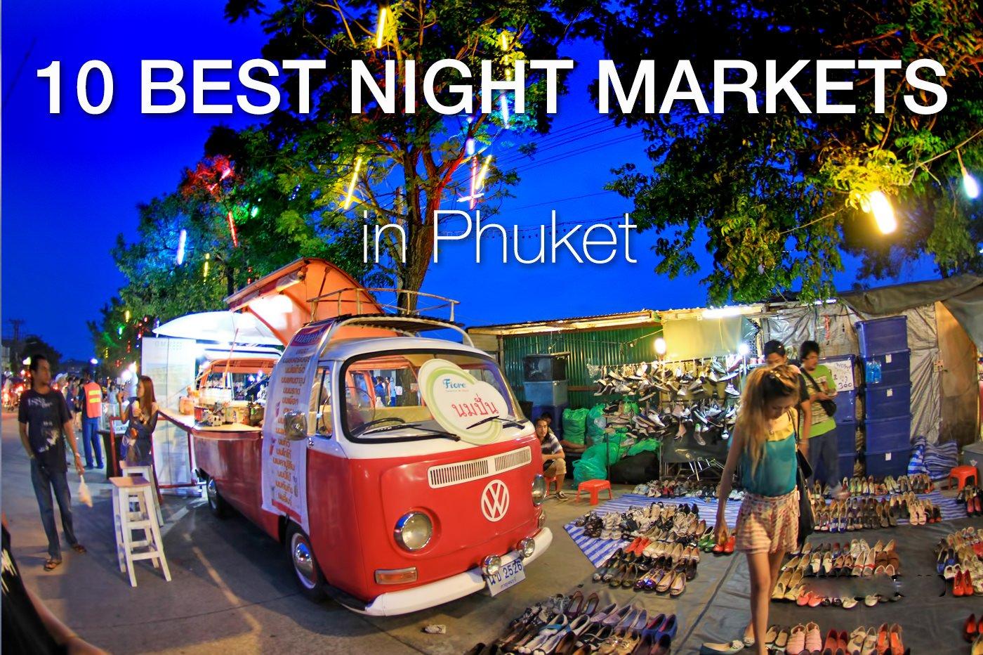5 Best Night Markets in Phuket