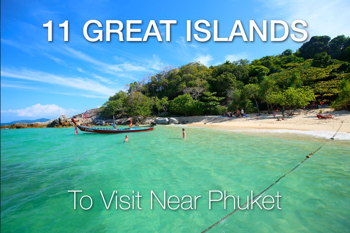 11 Islands Near Phuket