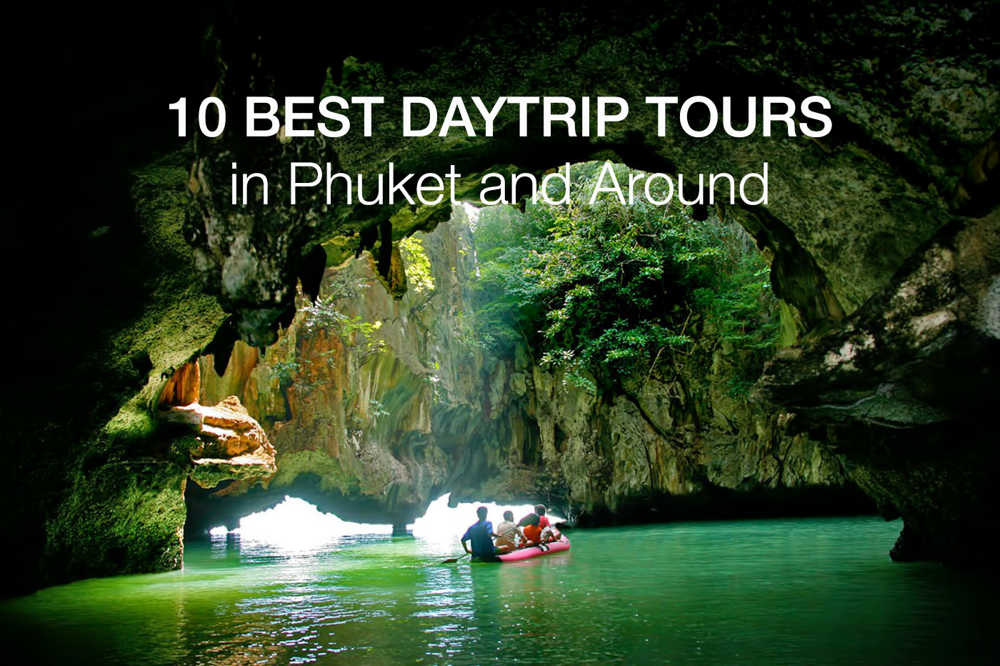 10 Best Tours in Phuket – Phuket Daytrips Tours