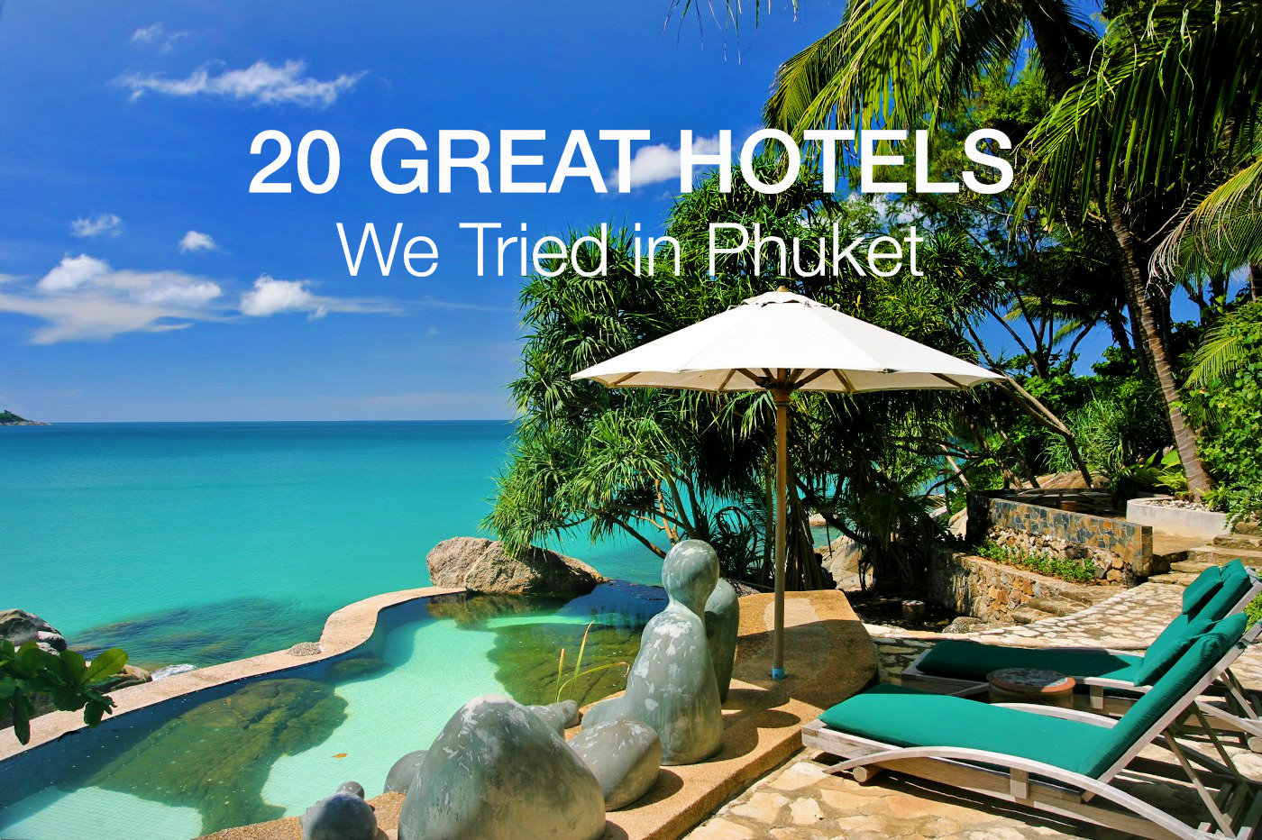 22 best hotels in phuket we tried and loved phuket 101 for Best accommodation