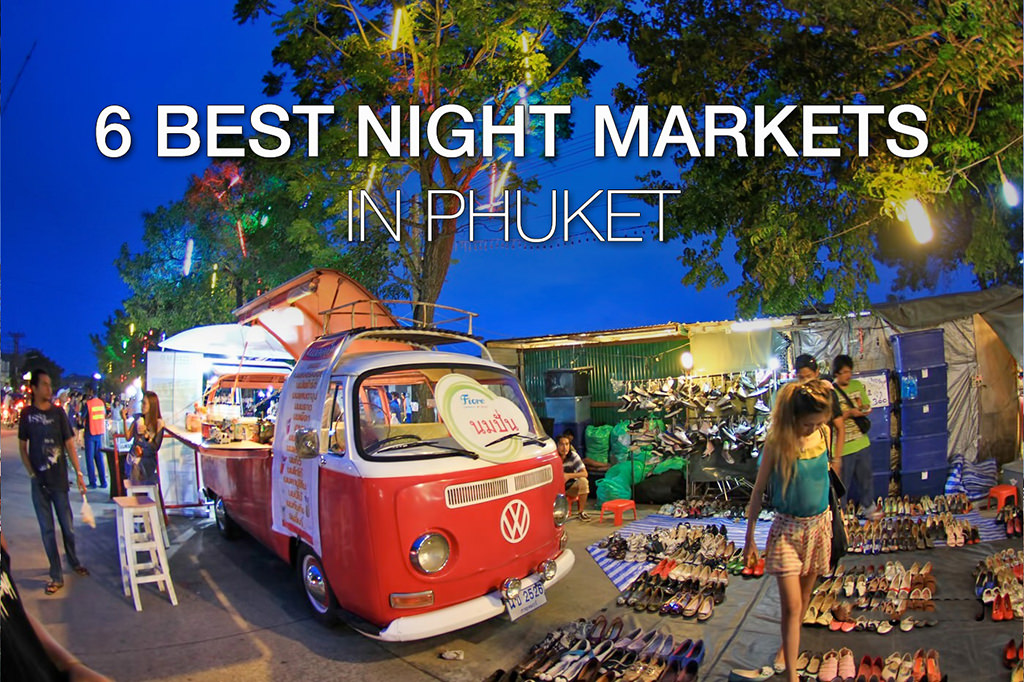 Best Night Markets in Phuket