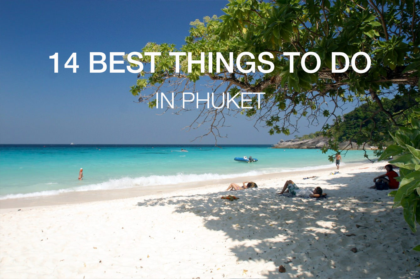 Top 10 Best Everything of Phuket