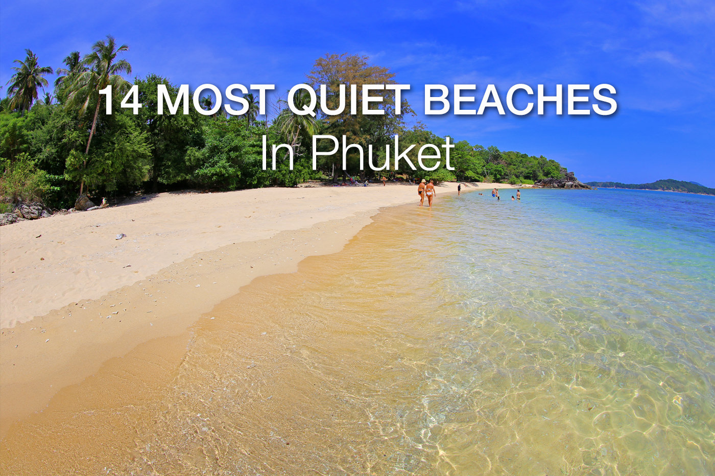 14 Most Quiet Beaches of Phuket (and a few secret ones)