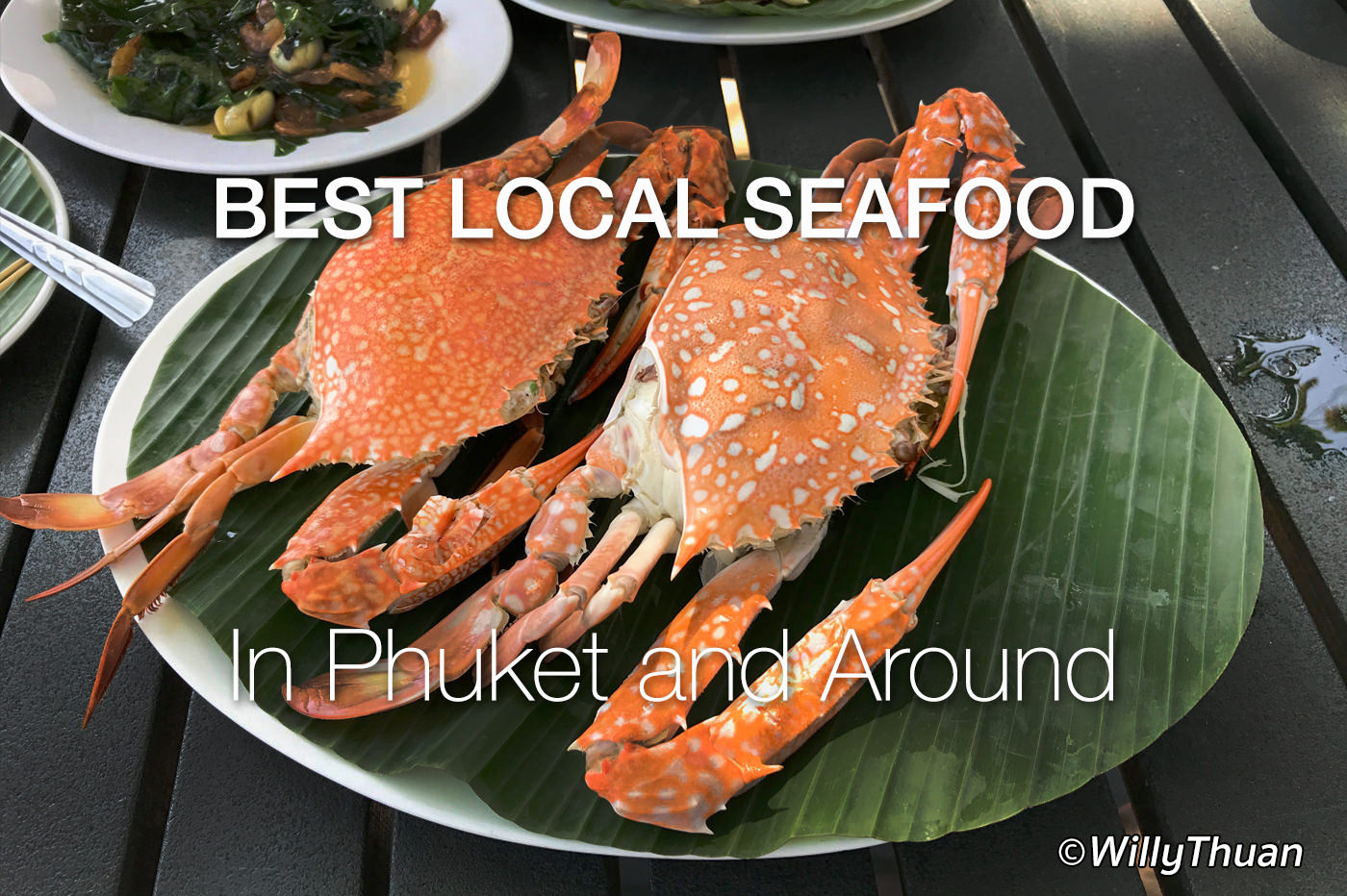10 Best Local Seafood Restaurants in Phuket