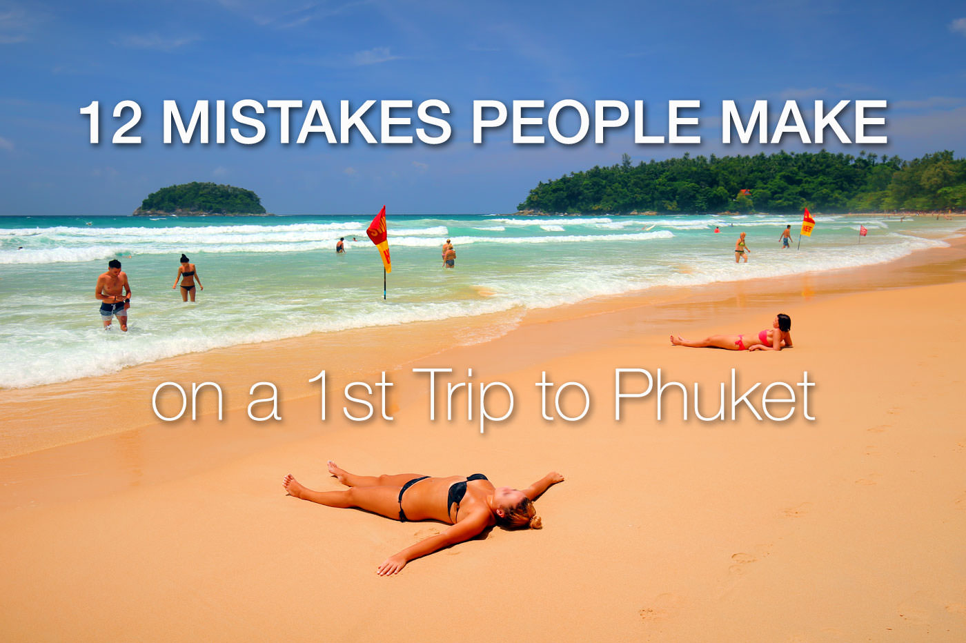 12 Mistakes People Make on a 1st Trip to Phuket (Updated ...