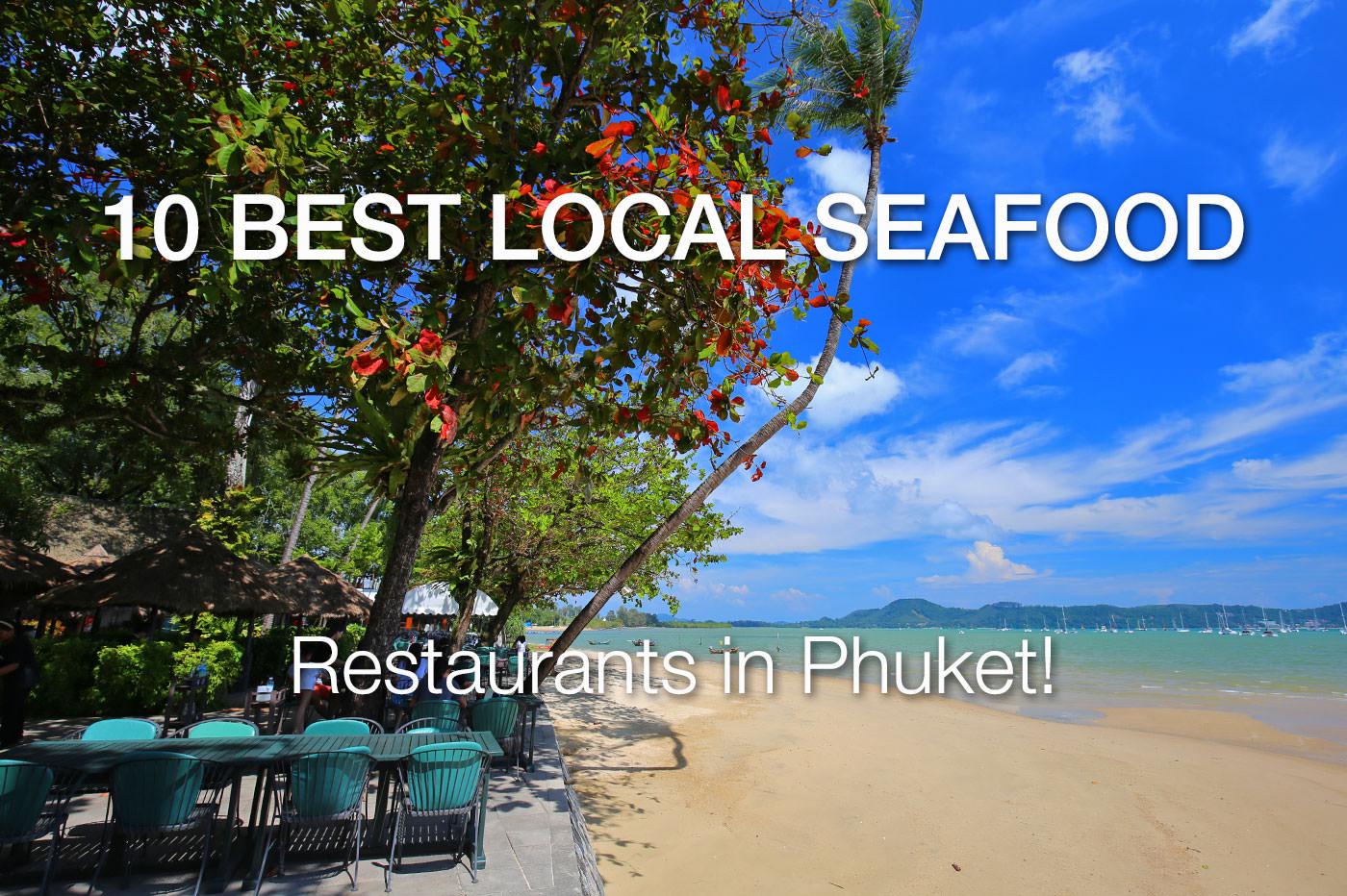 10 Best Local Seafood Restaurants in Phuket (updated)