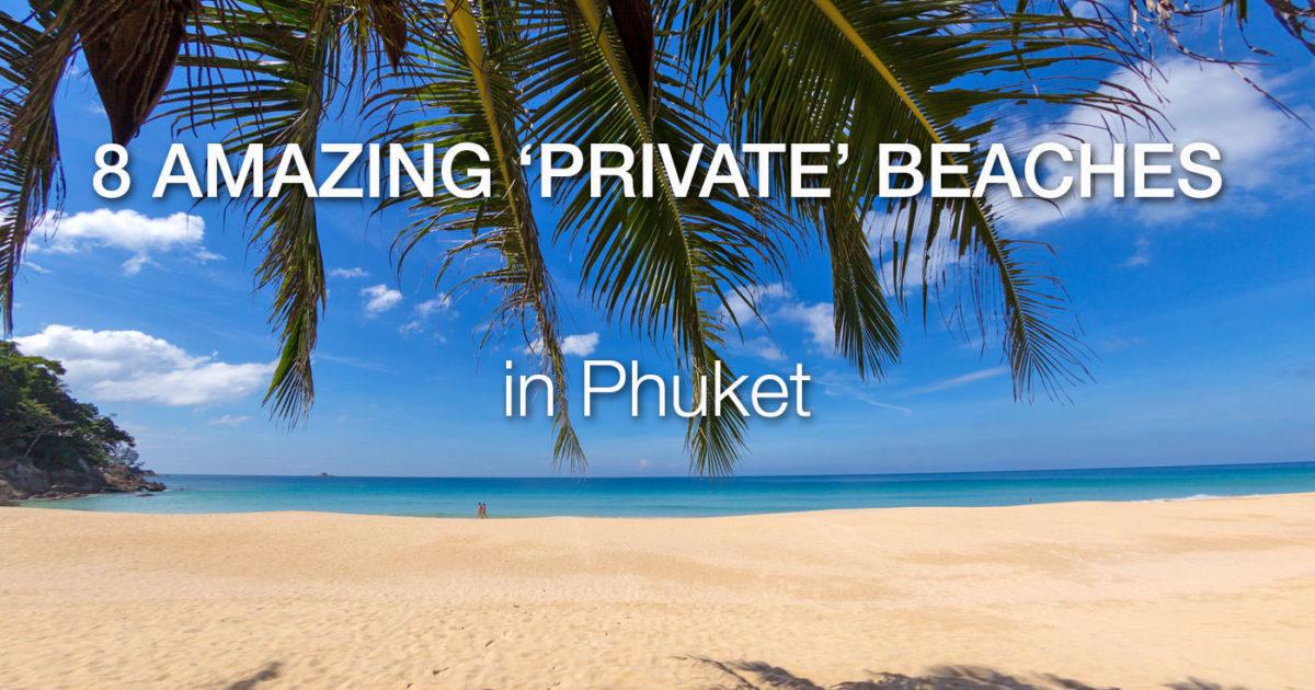 Private Beaches in Phuket