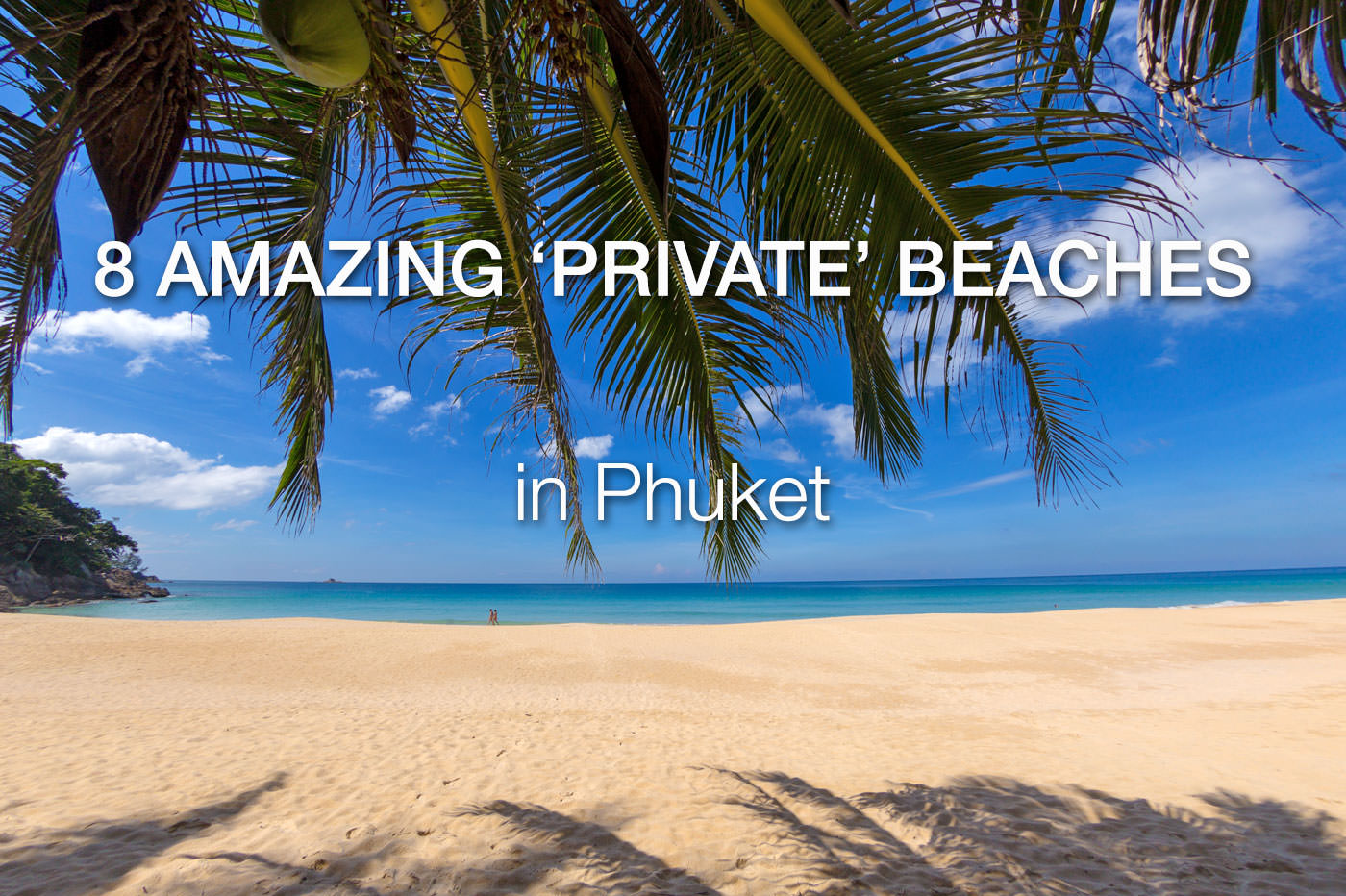 Private Beaches in Phuket