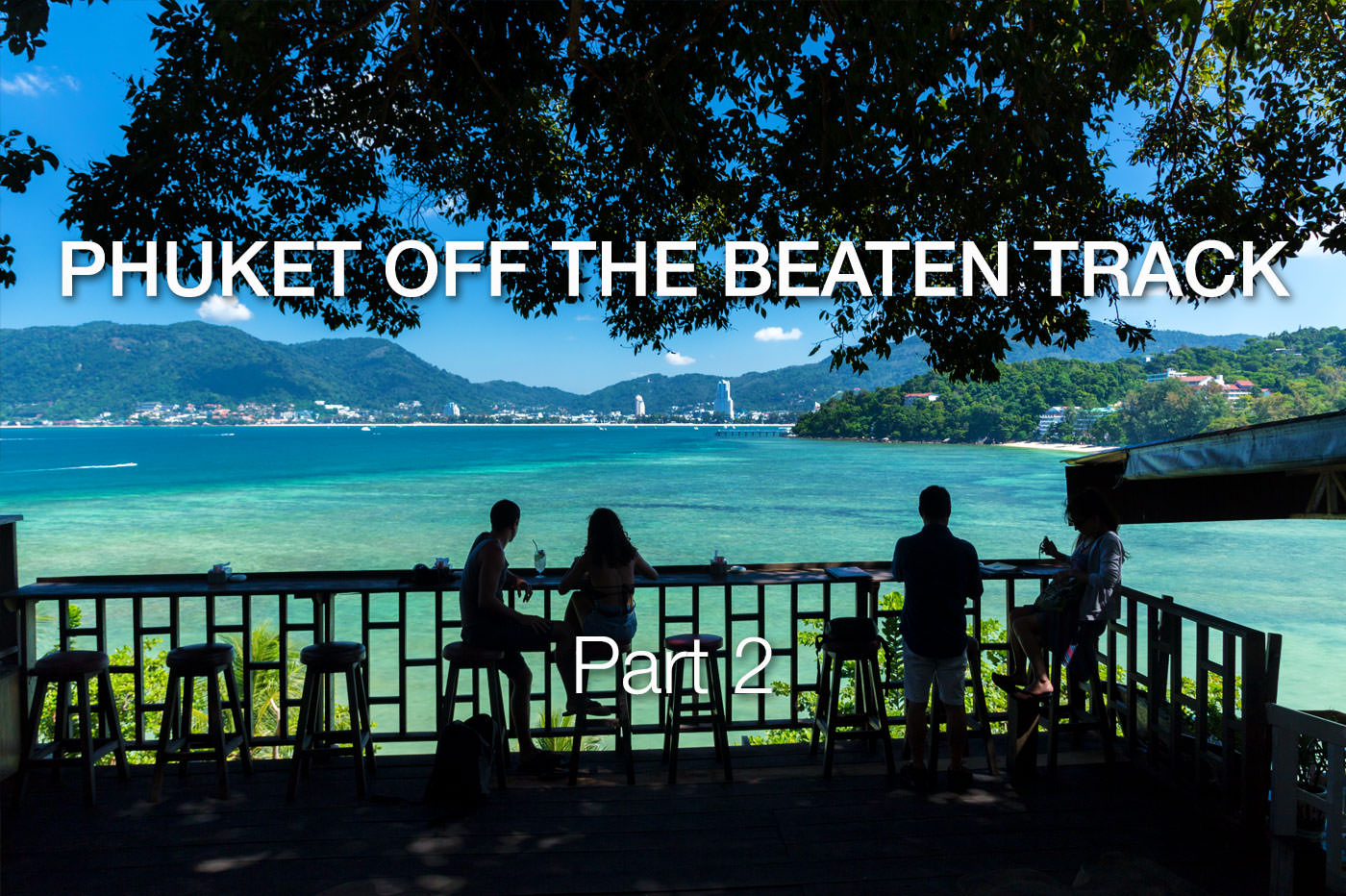 Phuket Off The Beaten Track