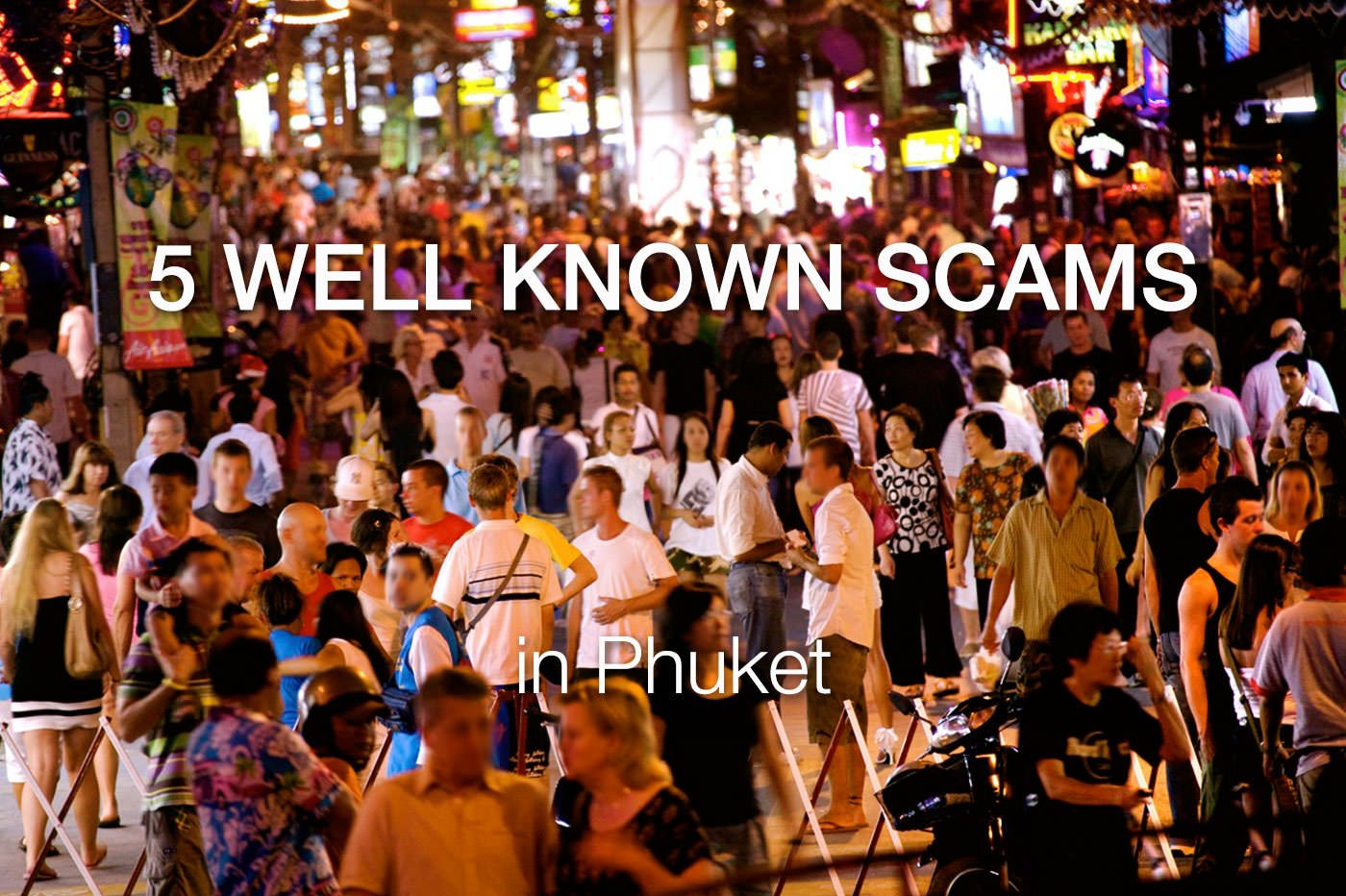 5 Scams in Phuket to Stay Away From
