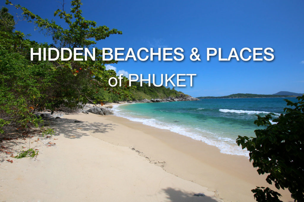 Hidden Places in Phuket
